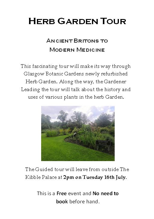 Glasgow Botanic Gardens Herb Garden Tour – Ancient Britons